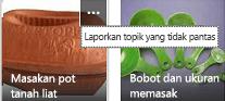 Klik perintah Selengkapnya (...) di sudut kanan atas item apa pun untuk melaporkannya sebagai konten tidak pantas.