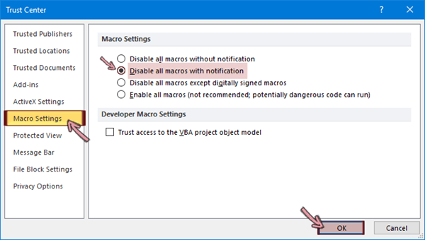 "Pilih ""Nonaktifkan semua makro dengan pemberitahuan"" dan kemudian klik OK"