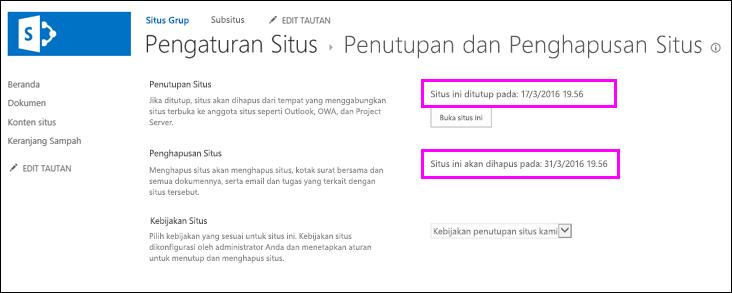 Halaman penutupan dan penghapusan situs memperlihatkan tanggal