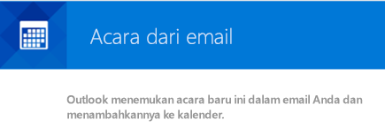 Outlook dapat membuat acara dari pesan email Anda