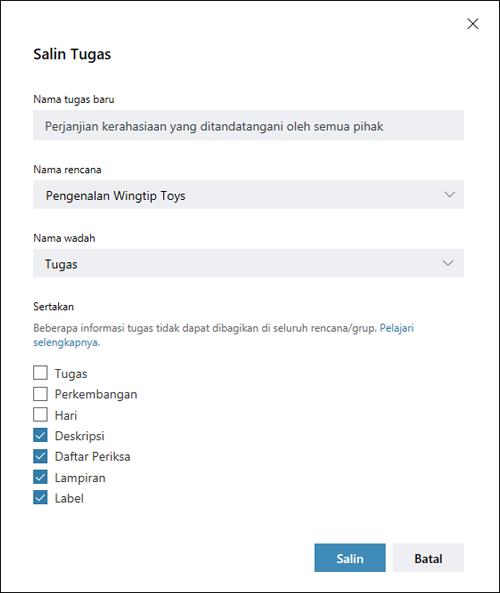 Cuplikan layar: menampilkan kotak dialog SALIN tugas. Tugas, proses, dan tanggal item adalah nonaktif secara default.
