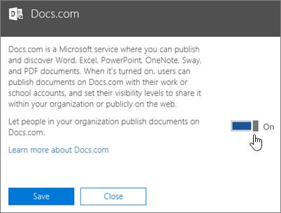 Alihkan penggeser ke posisi Aktif untuk mengizinkan orang-orang di organisasi menerbitkan ke Docs.com