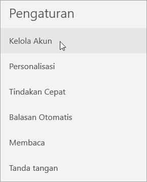 Memperlihatkan pemilihan Kelola Akun di menu pengaturan Email
