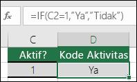 """Sel D2 berisi rumus =IF(C2=1,""""YA"""",""""TIDAK"""")"""