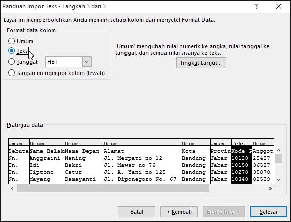 Opsi Teks untuk format data Kolom disorot dalam Panduan Impor Teks.