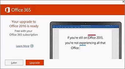 Cuplikan layar tentang pemberitahuan untuk memutakhirkan ke Office 2016