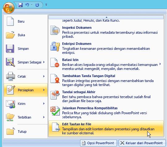 Pilih tombol Office, bersiap pilih, dan lalu pilih Edit link ke file.