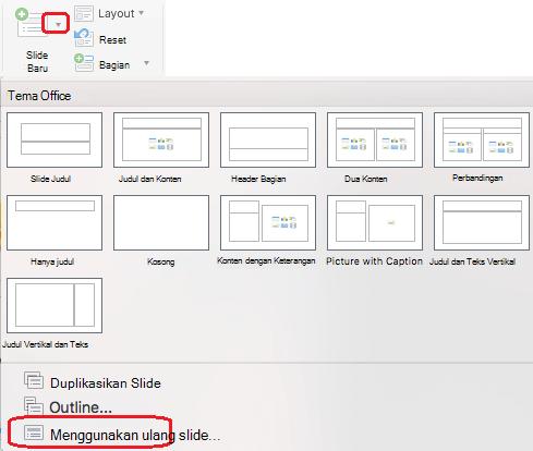 Menu slide baru menyertakan perintah gunakan ulang slide.