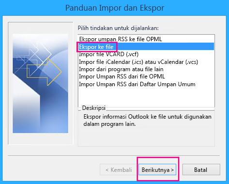Pilih Ekspor ke file