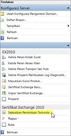 Pilih Selesaikan Permintaan Tertunda untuk sertifikat Exchange 2010.