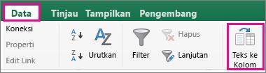 Klik tab Data, lalu klik Teks ke Kolom