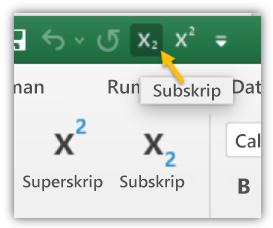 Cuplikan layar memperlihatkan tombol subskrip dan superskrip di bilah alat akses cepat dan pita.