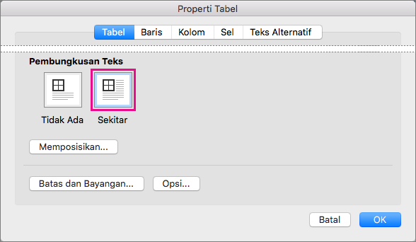 Klik Di Sekitar untuk membungkus teks di sekitar tabel yang dipilih.