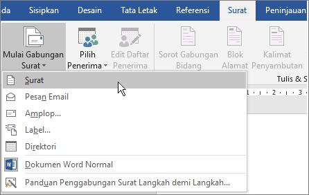 Di Word, pada tab surat-menyurat, pilih mulai gabungan surat, dan lalu pilih opsi.