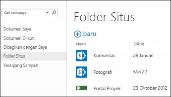 Pilih Folder Situs di bilah Tindakan Cepat dalam Office 365 untuk melihat daftar situs SharePoint Online yang Anda ikuti.