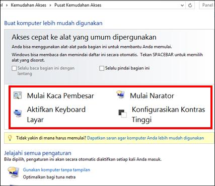 Kotak dialog pusat Kemudahan Akses Windows, tempat Anda bisa memilih teknologi bantu