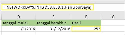 =NETWORKDAYS.INTL(D53,E53,1,HariLiburSaya) dan hasilnya: 252