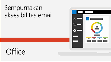 Video meningkatkan aksesibilitas email.