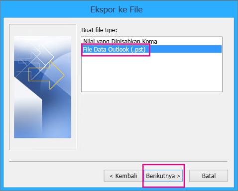 Pilih File Data Outlook (.pst) lalu pilih Berikutnya