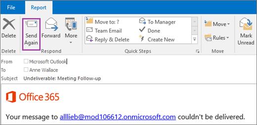 Cuplikan layar memperlihatkan tab Laporan pantulkan pesan dengan opsi Kirim lagi dan teks dalam isi pesan email yang mengatakan pesan tidak dikirimkan.