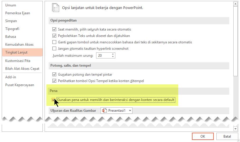 """Untuk menonaktifkan penintaan secara default, pilih opsi """"Gunakan pena untuk memilih dan berinteraksi dengan konten secara default""""."""