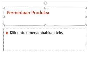 Memperlihatkan menambahkan teks ke bidang teks di PowerPoint