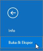 Cuplikan layar perintah Buka & Ekspor di Outlook 2016