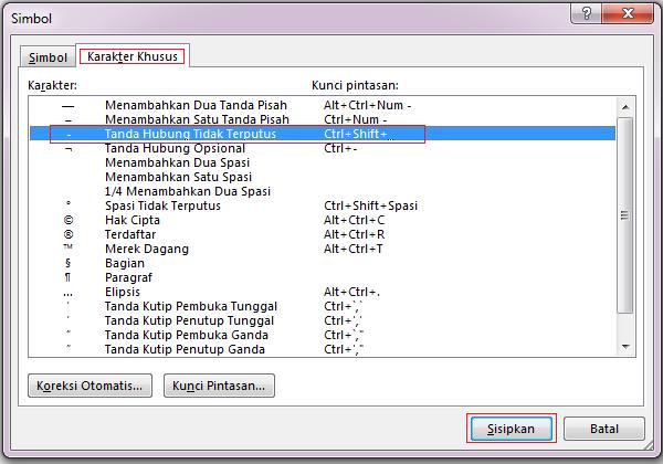 Pada tab Karakter Khusus, klik baris Tanda Hubung Tidak Terputus untuk menyorotinya, dan klik Sisipkan.