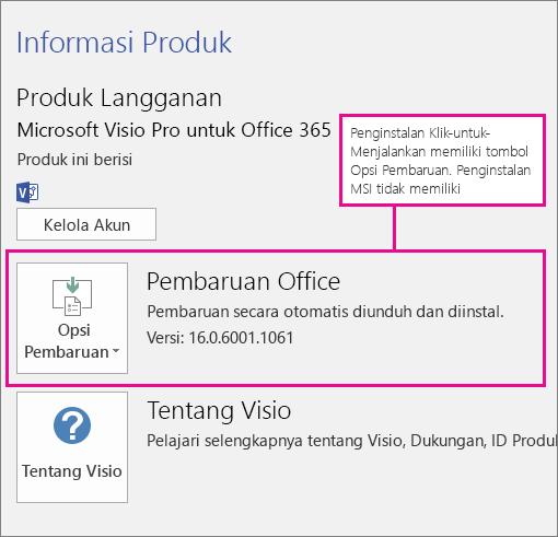 Penginstalan Klik-untuk-menjalankan memiliki tombol Opsi Pembaruan di halaman Akun. Penginstalan berbasis MSI tidak memiliki tombol ini.