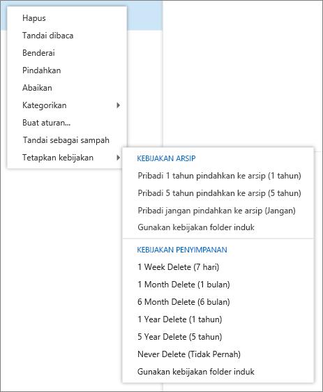 Cuplikan layar memperlihatkan menu pintasan dengan opsi tetapkan kebijakan dipilih yang menampilkan arsip dan kebijakan penyimpanan tersedia untuk menerapkan ke pesan email yang dipilih.