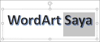 WordArt dengan sebagian teks yang dipilih