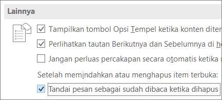 Kotak centang Tandai pesan sebagai sudah dibaca ketika dihapus dalam kotak dialog Opsi Outlook