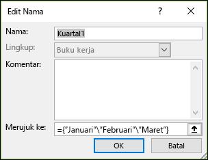 Menambahkan konstanta array bernama dari rumus > nama yang ditentukan > manajer nama > baru