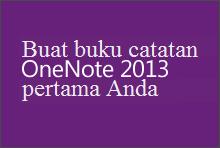 Membuat buku catatan OneNote 2013 pertama Anda