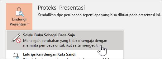 Menu proteksi presentasi dengan selalu terbuka Read-Only dipilih
