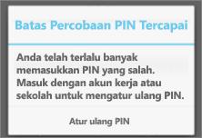 Setelah terlalu banyak usaha memasukkan PIN yang salah, Anda perlu mengatur ulang PIN.