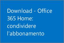 Office 365 Home: condividere l'abbonamento