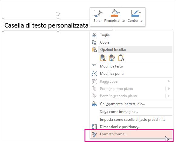 Comando Formato forma nel menu di scelta rapida visualizzato facendo clic con il pulsante destro del mouse sul bordo di una forma