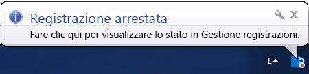 Schermata di un messaggio sopra il pulsante di registrazione che indica l'arresto della registrazione