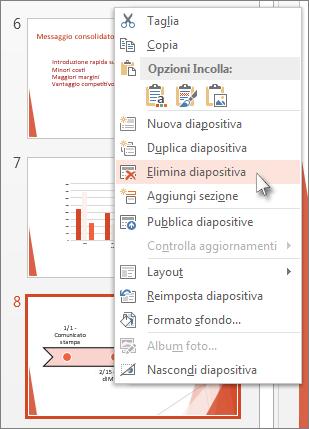 Fare clic con il pulsante destro del mouse sull'anteprima di una diapositiva in PowerPoint e quindi scegliere Elimina diapositiva.