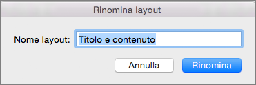Rinomina layout per lo schema diapositiva in PowerPoint per Mac