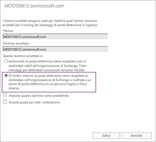 Lo screenshot mostra la finestra di dialogo Dominio accettato con l'opzione Inoltro interno selezionata per il dominio accettato specificato.