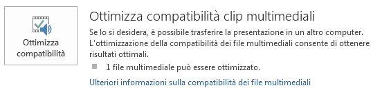 Pulsante Ottimizza compatibilità in PowerPoint
