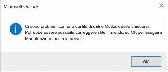 Ci sono problemi con uno dei file di dati e Outlook deve chiudersi.