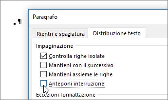 Deselezionare la casella di controllo Anteponi interruzione nella scheda Distribuzione testo della finestra di dialogo Paragrafo