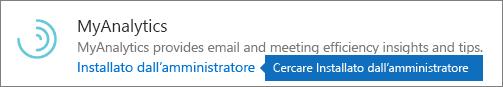 Un componente aggiuntivo installato dall'amministratore nello store di Outlook.