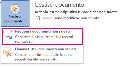 Recupero di documenti non salvati in Office 2016