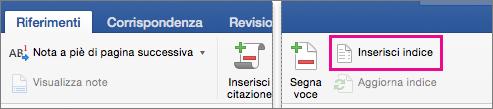 Opzione Inserisci indice evidenziata nella scheda Riferimenti