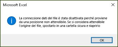 Connessione dati del file è stata disattivata in quanto provengono da un percorso non attendibile. Se si ritiene attendibile la fonte del file, spostarlo in una cartella protetta e lo si riapre.