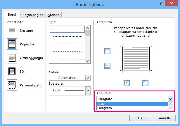 Opzioni della casella Applica a evidenziate nella finestra di dialogo Bordi e sfondo.